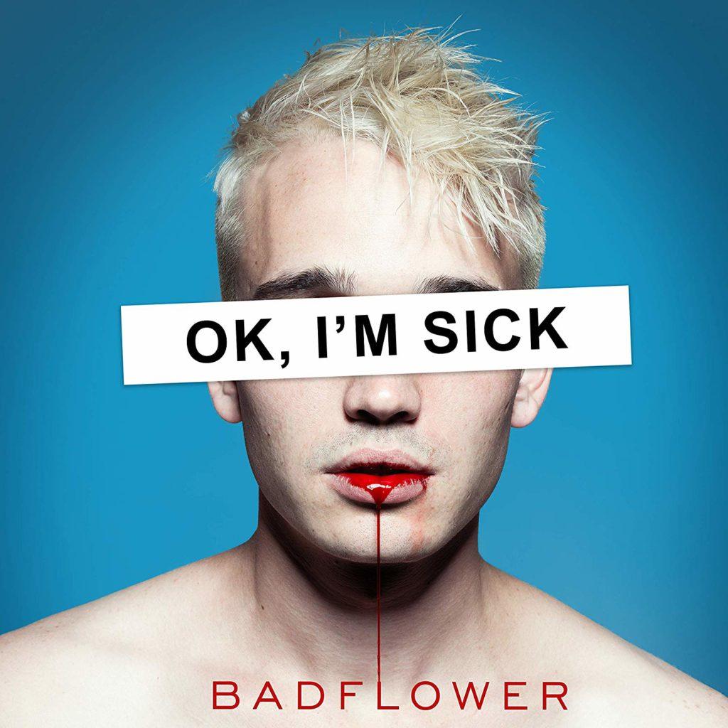 Badflower, OK I'M SICK [Photo Credit: Big Machine]